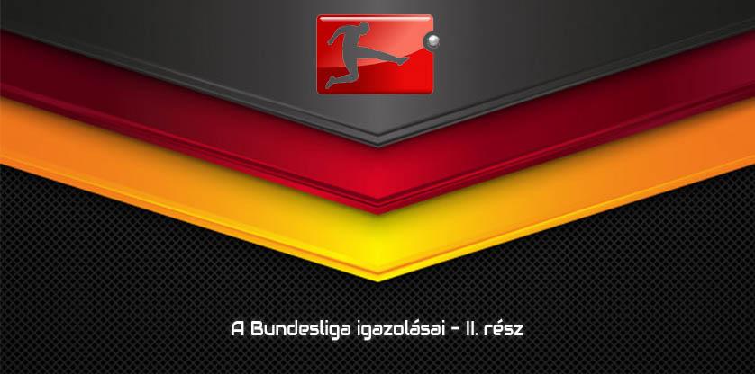 A Bundesliga igazolásai - II. rész
