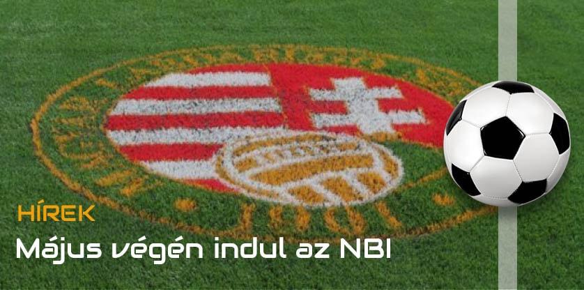NB1: Újra elkezdhetik az edzéseket a csapatok! 2020.05.