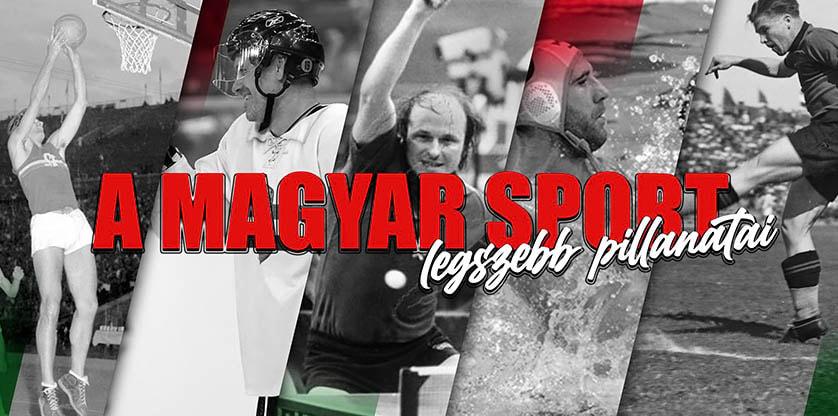 Fontos néha megállni, s felidézni a magyar sporttörténet sikereit