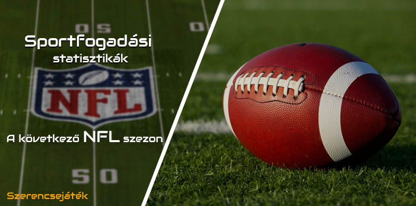 Sportfogadási statisztikák: A következő NFL szezon 2020.09.