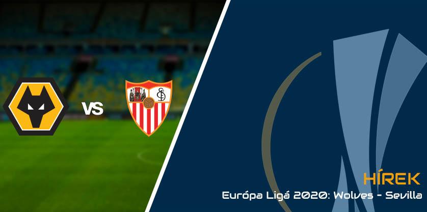 Európa Ligá 2020: Wolverhampton - Sevilla: 0:1